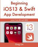 Beginning IOS 13 & Swift App Development