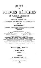 Revue des sciences médicales en France et à l'étranger: recueil trimestriel analytique, critique et bibliographique, Volume18