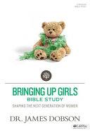 Bringing Up Girls Bible Study PDF