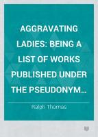 Aggravating Ladies PDF
