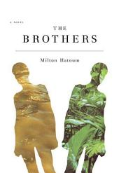 The Brothers: A Novel
