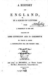 A History of England: In a Series of Letters from a Nobleman to His Son to which is Added a Continuation Till the Present Time, Volume 2