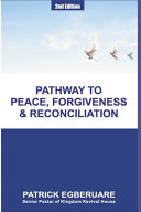 Pathway to Peace, Forgiveness & Reconciliation