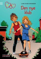K for Klara 8: Den nye klub: Bind 8