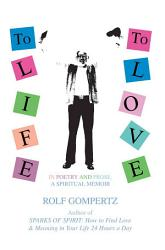 To Life To Love  Book PDF