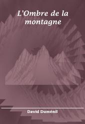 L'Ombre de la montagne