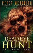 Dead Eye Hunt Book PDF