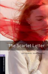 The Scarlet Letter Level 4 Oxford Bookworms Library: Edition 3