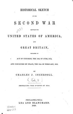 Historical Sketch of the Second War Between the United States of America  and Great Britain  Events of 1814 PDF