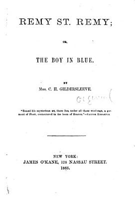Remy St  Remy  Or  The Boy in Blue PDF