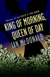 King of Morning, Queen of Day