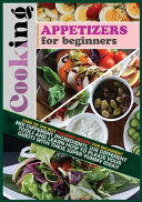 Cooking Appetizers for Beginners