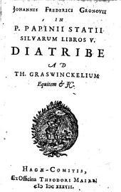 In Statii Sylvarum libro V. diatribe