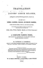 A Translation of Jacob's Greek Reader: (adapted to All the Editions Printed in America,)