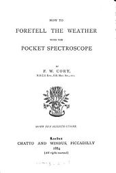 How to foretell the weather with the pocket spectroscope