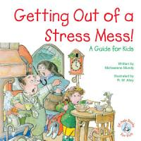 Getting Out of a Stress Mess  PDF