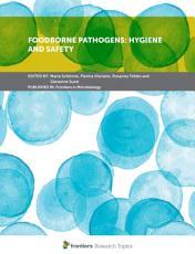 Foodborne Pathogens: Hygiene and Safety