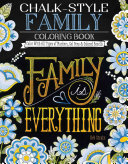 Chalk Style Family Coloring Book