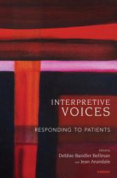 Interpretive Voices: Responding to Patients