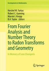 From Fourier Analysis and Number Theory to Radon Transforms and Geometry: In Memory of Leon Ehrenpreis