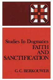 Faith and Sanctification