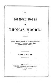 The Poetical Works of Thomas Moore...