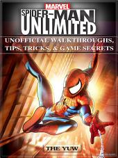 Marvel Spider Man Unlimited Unofficial Walkthroughs, Tips, Tricks, & Game Secrets