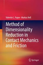 Method of Dimensionality Reduction in Contact Mechanics and Friction PDF