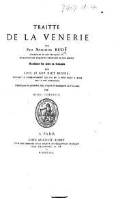 """Traitte de la venerie. [Extracted from the """"De philologia.""""] ... Traduict du Latin ... par Loys Le Roy ... Publié pour la première fois, d'après le manuscrit de l'Institut, par Henri Chevreul"""