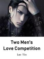 Two Men s Love Competition PDF