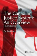 The Canadian Justice System