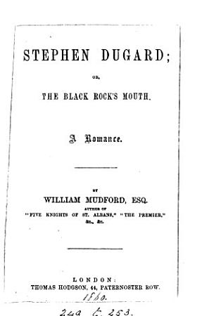 Stephen Dugard  Or  The Black Rock s Mouth PDF
