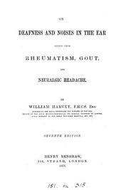 On Deafness and Noises in the Ear Arising from Rheumatism, Gout, and Neuralgic Headache