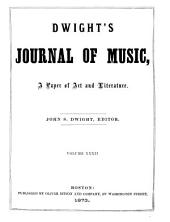 Dwight's Journal of Music: Volumes 31-32