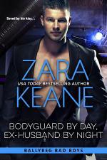 Bodyguard by Day, Ex-Husband by Night (Ballybeg Bad Boys, Book 4)