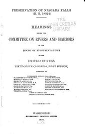 Preservation of Niagara Falls (H.R. 18024): Hearings ... Fifty-ninth Congress, First Session ...