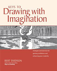 Keys to Drawing with Imagination Book