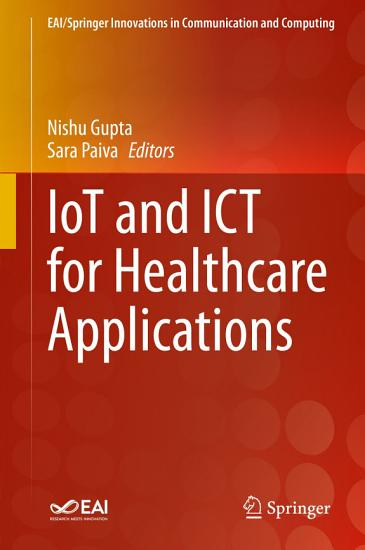 IoT and ICT for Healthcare Applications PDF