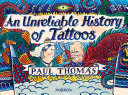 An Unreliable History of Tattoos