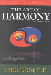 The Art of Harmony: A Guide to Happiness
