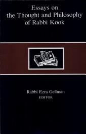 Essays on the Thought and Philosophy of Rabbi Kook