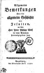 Allgemeine Bemerkungen über die allgemeine Geschichte der Jesuiten