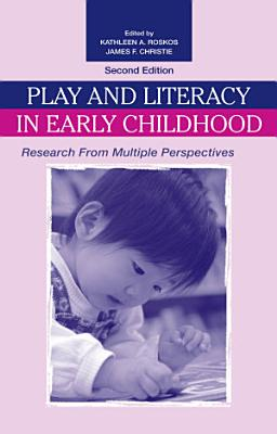 Play and Literacy in Early Childhood