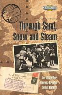 Through Sand  Snow and Steam