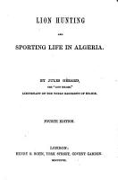 Lion Hunting and Sporting Life in Algeria PDF