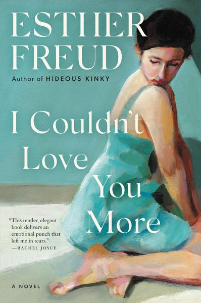 Download I Couldn t Love You More Book