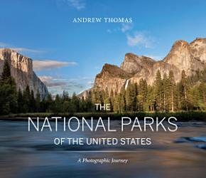 The National Parks Of The United States Book PDF