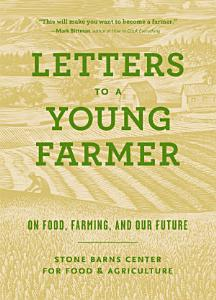 Letters to a Young Farmer Book
