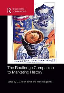 The Routledge Companion to Marketing History PDF