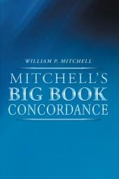 Mitchell's Big Book Concordance